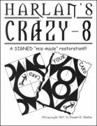 Crazy 8, Crazy Cash by Dan Harlan