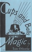 Cups and Balls Magic by Thomas (Tom) Osborne