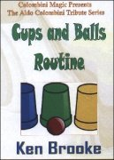 Ken Brooke Cups and Balls Routine by Cameron Francis