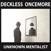 Deckless Oncemore by Unknown Mentalist