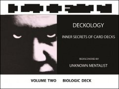 Deckology Volume 2: Biologic Deck by Unknown Mentalist