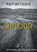Detour: an incredible double prediction effect by Raphaël Czaja