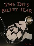 The Dr's Billet Tear by Dr. Bill Cushman