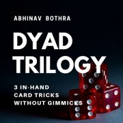Dyad Trilogy by Abhinav Bothra