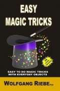 Easy Magic Tricks by Wolfgang Riebe