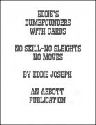 Eddie's Dumbfounders with Cards