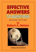 Effective Answers to Questions by Robert A. Nelson