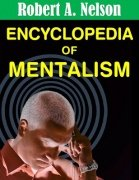 Encyclopedia of Mentalism by Robert A. Nelson