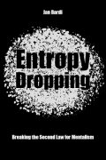 Entropy Dropping by Jan Bardi