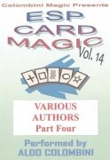 ESP Card Magic Vol. 14: Various Authors Part 4 by Aldo Colombini