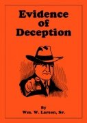 Evidence of Deception by William W. Larsen