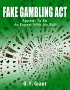 Fake Gambling Act by Ulysses Frederick Grant
