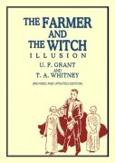 The Farmer and the Witch Illusion by Ulysses Frederick Grant & T. A. Whitney