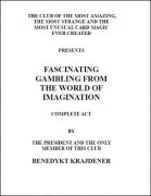 Fascinating Gambling From the World of Imagination by Benedykt Krajdener