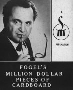 Fogel's Million Dollar Pieces of Cardboard by Maurice Fogel
