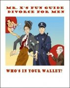 Fun Guide to Divorce for Men by Mr. X