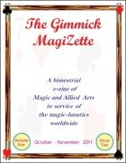The Gimmick MagiZette: Volume 1, Issue 2 (Oct - Nov 2011) by Solyl Kundu