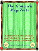 The Gimmick MagiZette: Volume 2, Issue 1 (Aug - Sep 2012) by Solyl Kundu