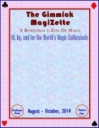 The Gimmick MagiZette: Volume 4, Issue 1 (Aug - Oct 2014) by Solyl Kundu