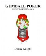 Gumball Poker by Devin Knight