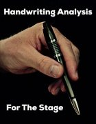 Handwriting Analysis for the Stage by Dave Arch