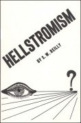 Hellstromism by S. W. Reilly