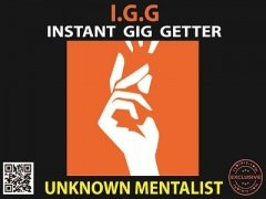 IGG Instant Gig Getter by Unknown Mentalist