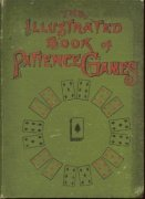 Illustrated Book of Patience Games by Professor Hoffmann