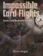 Impossible Card Flights by Devin Knight