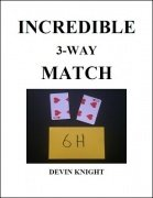 Incredible 3-Way Match by Devin Knight