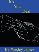 It's Your Deal by Wesley James