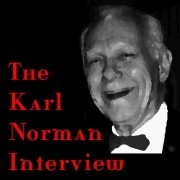 The Karl Norman Interview by Karl Norman