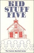 Kid Stuff Five by Frances Marshall