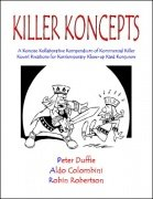 Killer Koncepts by Aldo Colombini & Peter Duffie & Robin Robertson
