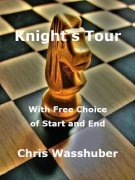 Knight's Tour: With Free Choice of Start and End by Chris Wasshuber