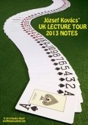 UK Lecture Tour Notes 2013 by Jozsef Kovacs