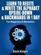 Learn to Recite and Write the Alphabet Upside Down and in Reverse by Devin Knight