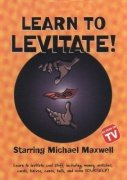 Learn to Levitate by Michael Maxwell