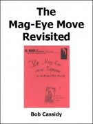 The Mag-Eye Move Revisited by Bob Cassidy