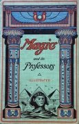 Magic and its Professors by Henry Ridgely Evans