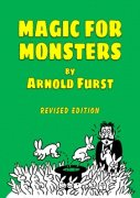 Magic for Monsters by Arnold Furst
