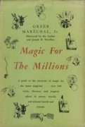 Magic for the Millions by Greer Maréchal, Jr.