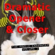 Magic Enhancer 1: Dramatic Opener/Closer by Robert Haas