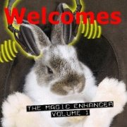 Magic Enhancer 1: Welcomes by Robert Haas