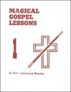 Magical Gospel Lessons by Rev. Lawrence Burden