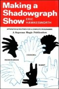 Making a Shadowgraph Show by Eric Hawkesworth