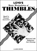 Loyd's Master Manipulation of Thimbles by Edward Loyd Enochs