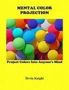 Mental Color Projection by Devin Knight