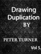 Mentalism Masterclass 5: drawing duplications by Peter Turner
