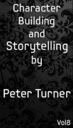 Mentalism Masterclass 8: character building and storytelling by Peter Turner